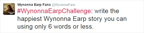 Wynonna Earp Challenge: Write Happiest Wynonna Earp Story in just 6 words
