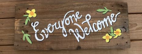 Everyone Welcome sign